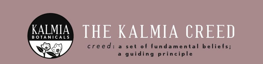 The Kalmia Creed